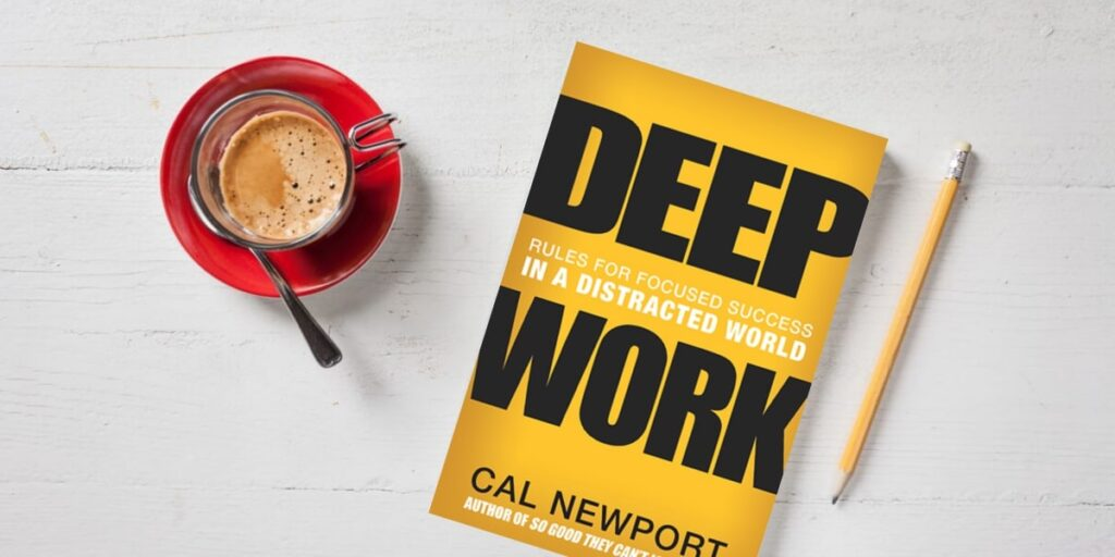 must-read books to curb mind wandering and improve concentration-Deep Work