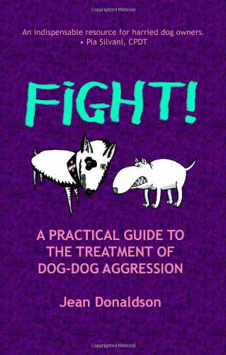 Fight! A practical guide to treatment of dog-dog aggression