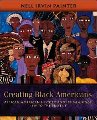 creating black america by nell irvin painter