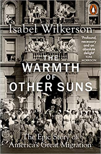 best books on African American history - the warmth of other suns by isabel wilkerson