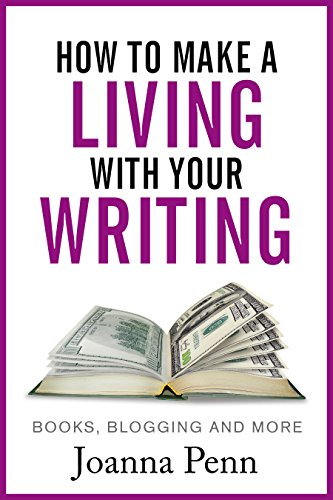 How to make a living with your writing- Joanna Penn
