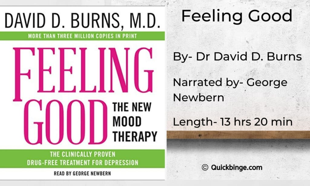 Feeling Good: The New Mood Therapy by Dr David D. Burns